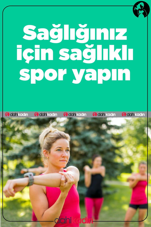 Sağlığınız için sağlıklı spor yapın