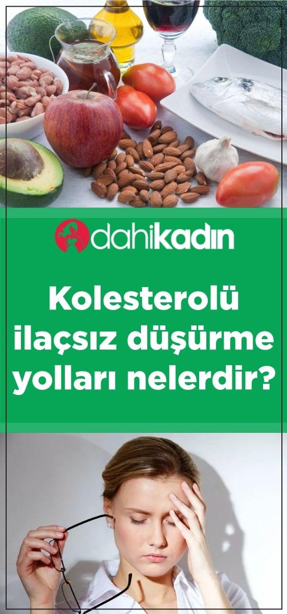 İlaçsız kolesterol düşürme yolları?