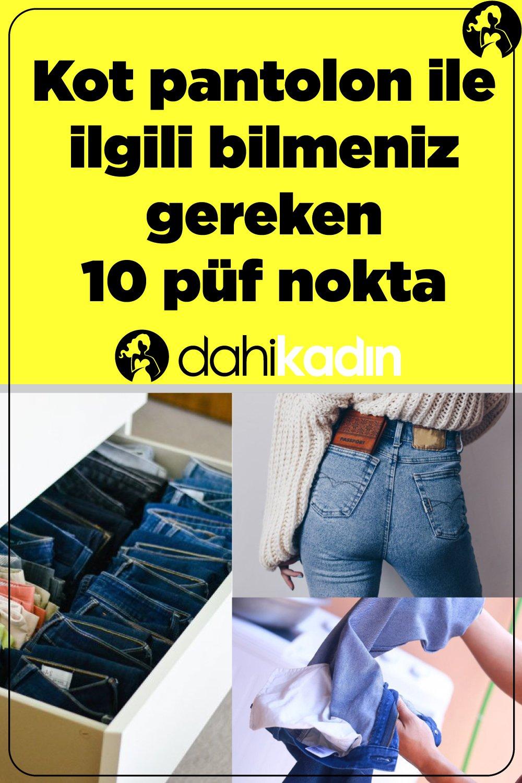 Kot pantolon ile ilgili bilmeniz gereken 10 püf nokta
