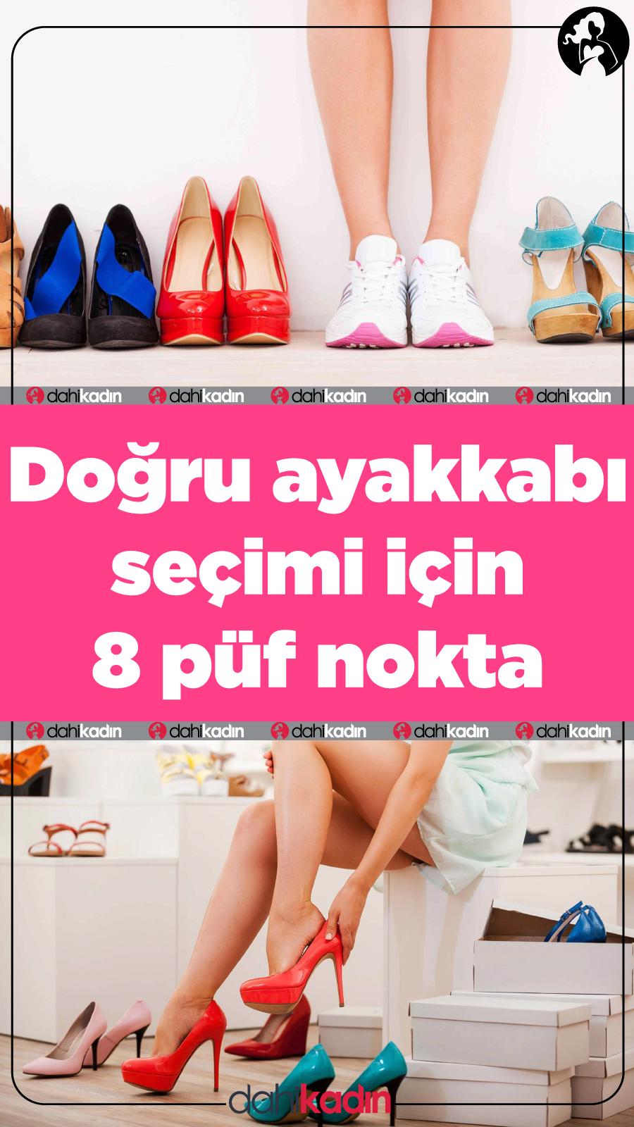 Doğru ayakkabı seçimi için 8 püf nokta