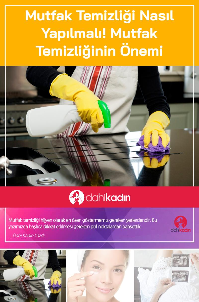 Mutfak temizliği nasıl yapılmalı! Mutfak temizliğinin önemi
