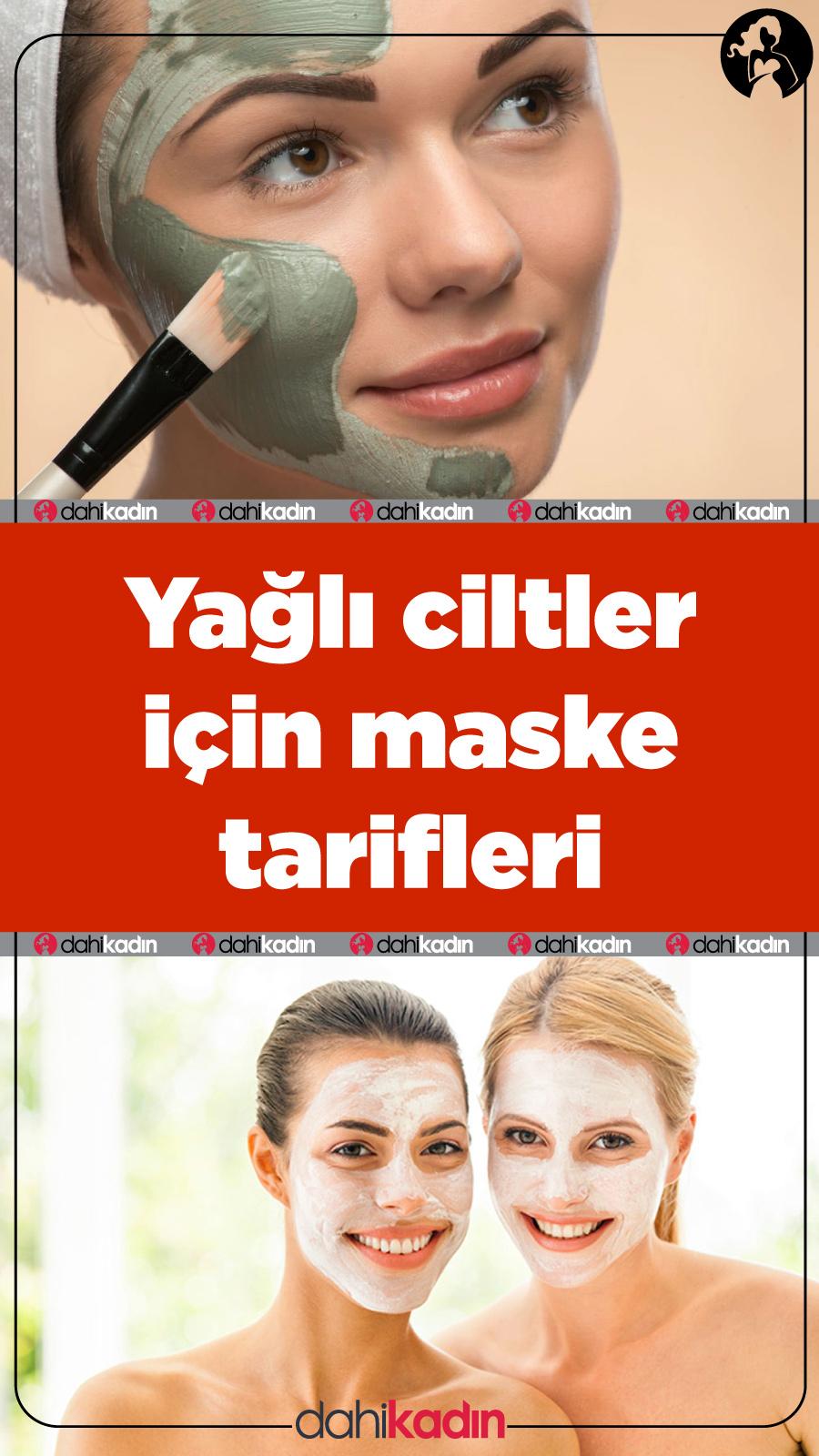 Yağlı ciltler için maske tarifleri - Doğal maske tarifi