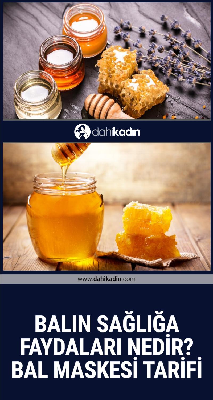 Balın sağlığa faydaları nedir? Bal maskesi tarifi