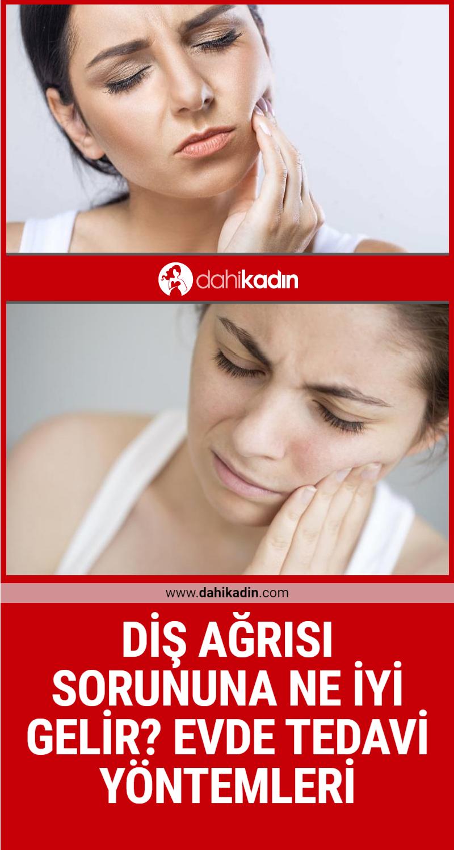 Diş ağrısı sorununa ne iyi gelir? Evde tedavi yöntemleri