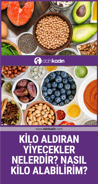 Kilo aldıran yiyecekler nelerdir? Nasıl kilo alabilirim?