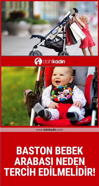 Baston bebek arabası neden tercih edilmelidir!