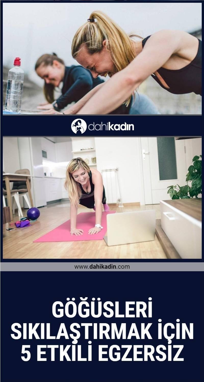 Göğüsleri sıkılaştırmak için 5 etkili egzersiz